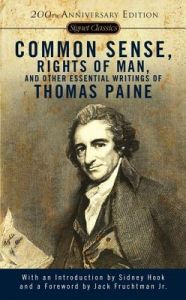 Common Sense Rights Of Man And Other Essential Writings Thomas Paine By Jack Fruchtman Jr