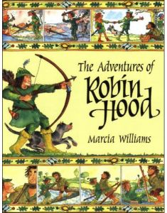 The Adventures of Robin Hood by Marcia Williams - Paperback