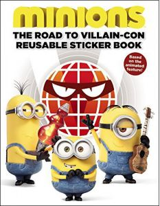 Minions The Road to Villain-Con Reusable Sticker Book by Trey King - Paperback