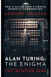 Alan Turing The Enigma The Book That Inspired the Film, The Limitation Game by Andrew Hodges - Paperback
