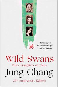 Wild Swans Three Daughters of China by Jung Chang - Paperback