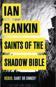Saints of the Shadow Bible by Ian Rankin - Paperback