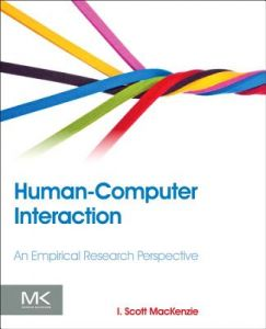 Human-Computer Interaction: An Empirical Research Perspective by I. Scott MacKenzie - Paperback