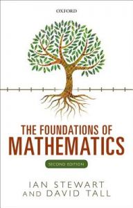The Foundations of Mathematics 2nd Edition  by Ian Stewart, David Tall - Paperback