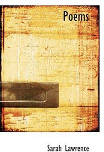 Poems by Sarah Lawrence - Hardcover