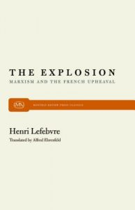 The Explosion: Marxism and the French Upheaval by Henri Lefebvre - Paperback