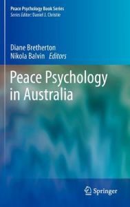 Peace Psychology in Australia by Diane Bretherton, Nikola Balvin - Hardcover