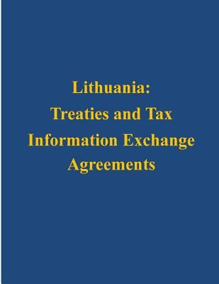 Lithuania Treaties And Tax Information Exchange Agreements By U S