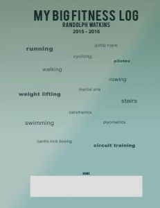 My Big Fitness Log 2015 - 2016 by Randolph Watkins III - Paperback