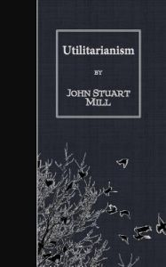 a philosophical defense of utilitarianism in a book by john stuart mill Utilitarianism [john stuart mill] on amazoncom free shipping on qualifying offers john stuart mill's book utilitarianism is a philosophical defense of utilitarianism in ethics although mill includes discussions of utilitarian ethical principles in other works such as on liberty and the subjection of women.