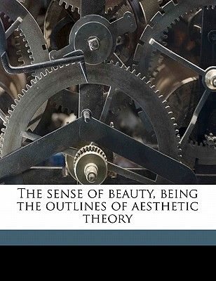 the sense of beauty being the outlines of sthetic theory