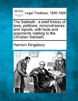 The Sabbath A Brief History Of Laws Petitions Remonstrances And