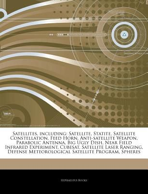 Articles on Satellites, Including: Satellite, Statite