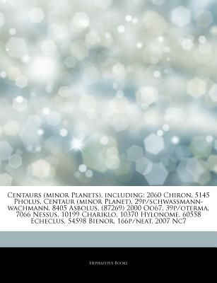 Articles on Centaurs (Minor Planets), Including: 2060 Chiron, 5145