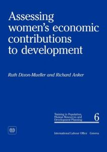 Assessing Women's Economic Contributions to Development (PhD 6) by Ruth Dixon-Mueller, Richard Anker - Paperback