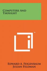 Computers and Thought by Edward A. Feigenbaum, Julian Feldman - Paperback