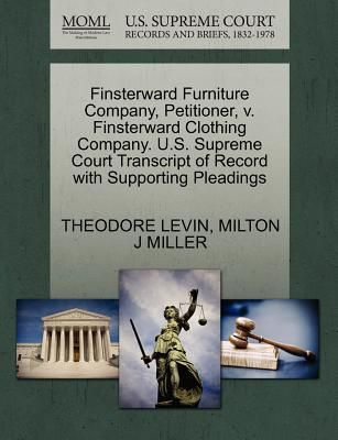 U.S. Supreme Court Transcript Of Record With Supporting Pleadings By  Theodore Levin, Milton J. Miller   Paperback