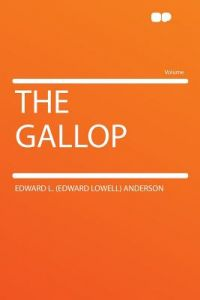 The Gallop by Edward L. (Edward Lowell) Anderson - Paperback