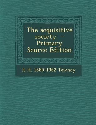 Acquisitive Society, The