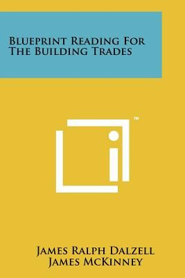 Blueprint reading for the building trades by james ralph dalzell 16760 aed malvernweather Images