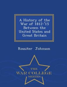 a history of the war of 1812 Timeline of the war of 1812 rebecca beatrice brooks january 25, 2018 february 7, 2018 no comments on timeline of the war of 1812 the war of 1812 took place between 1812 and 1815 it was a conflict between great britain and the united states which was triggered by british interference in american trade.