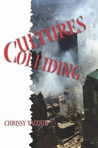 Cultures Colliding by Chrissy Yacoub - Paperback