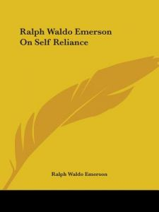 an analysis of following ones dreams in self reliance by ralph waldo emerson Literary analysis: transcendentalism self-reliance ralph waldo emerson 10 one who does not follow.