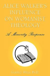 Alice Walker's Influence on Womanist Theology by Gladys J. Ph. D. Willis - Paperback
