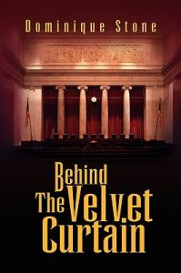 Behind the Velvet Curtain by Dominique Stone - Hardcover