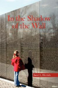 In the Shadow of the Wall by Janet L. Herrick - Paperback
