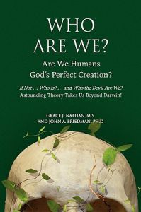 Who Are We? by Grace J. Nathan M. S., John A. Friedman Ph. D. - Hardcover