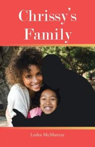 Chrissy's Family by Lesha McMurray - Paperback