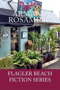 Flagler Fish Company by Armand Rosamilia, Jenny Adams, David Royall - Paperback