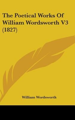 The Life of William Wordsworth V3