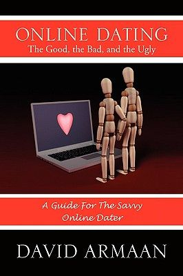 internet dating the good the bad and the ugly