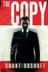 The Copy: A Suspense Legal Thriller Novella by Grant Boshoff - Paperback