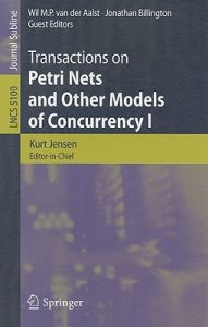 Transactions on Petri Nets and Other Models of Concurrency I by Kurt Jensen, Wil M. P. Van Der Aalst, Jonathan Billington - Paperback