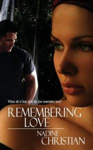 Remembering Love by Nadine Christian, Carrie Ro, Dawne Dominique - Paperback