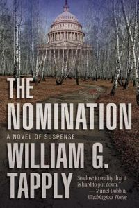 The Nomination: A Novel of Suspense by William G. Tapply - Paperback