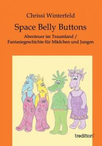 Space Belly Buttons by Chrissi Winterfeld - Paperback