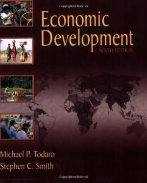 Economic Development, 9th Edition by Michael Todaro