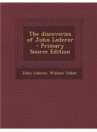 The Discoveries of John Lederer by John Lederer, William Talbot - Paperback