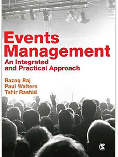 Events Management An Integrated and Practical Approach by Razaq Raj and Paul Walters- Paperback