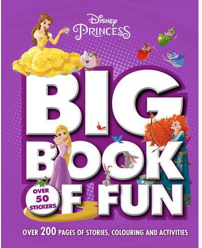 Disney Princess Big Book Of Fun Over 200 Pages Stories Coloring