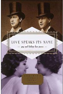 Love Speaks Its Name Gay and Lesbian Love Poems by J. D. McClatchy - Hardcover