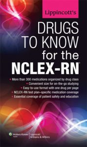 Lippincott'S Drugs To Know For The Nclex-Rn By Shana Harrington