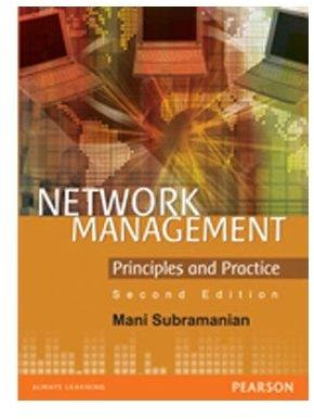 Network Management: Principles and Practice ,Ed. :2