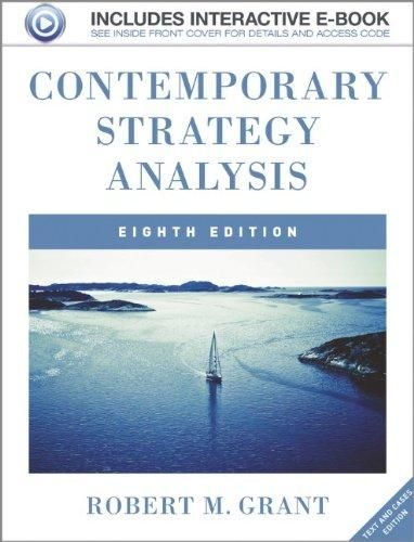 Contemporary Strategy Analysis: Text and Cases ,Ed. :8