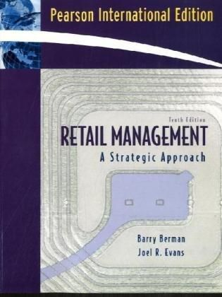 Retail Management: A Strategic Approach: United States Edition ‫(10th Edition) ,Ed. :10