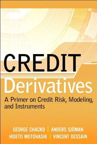 Credit Derivatives: Understanding Credit Risk and Credit Instruments ,Ed. :1